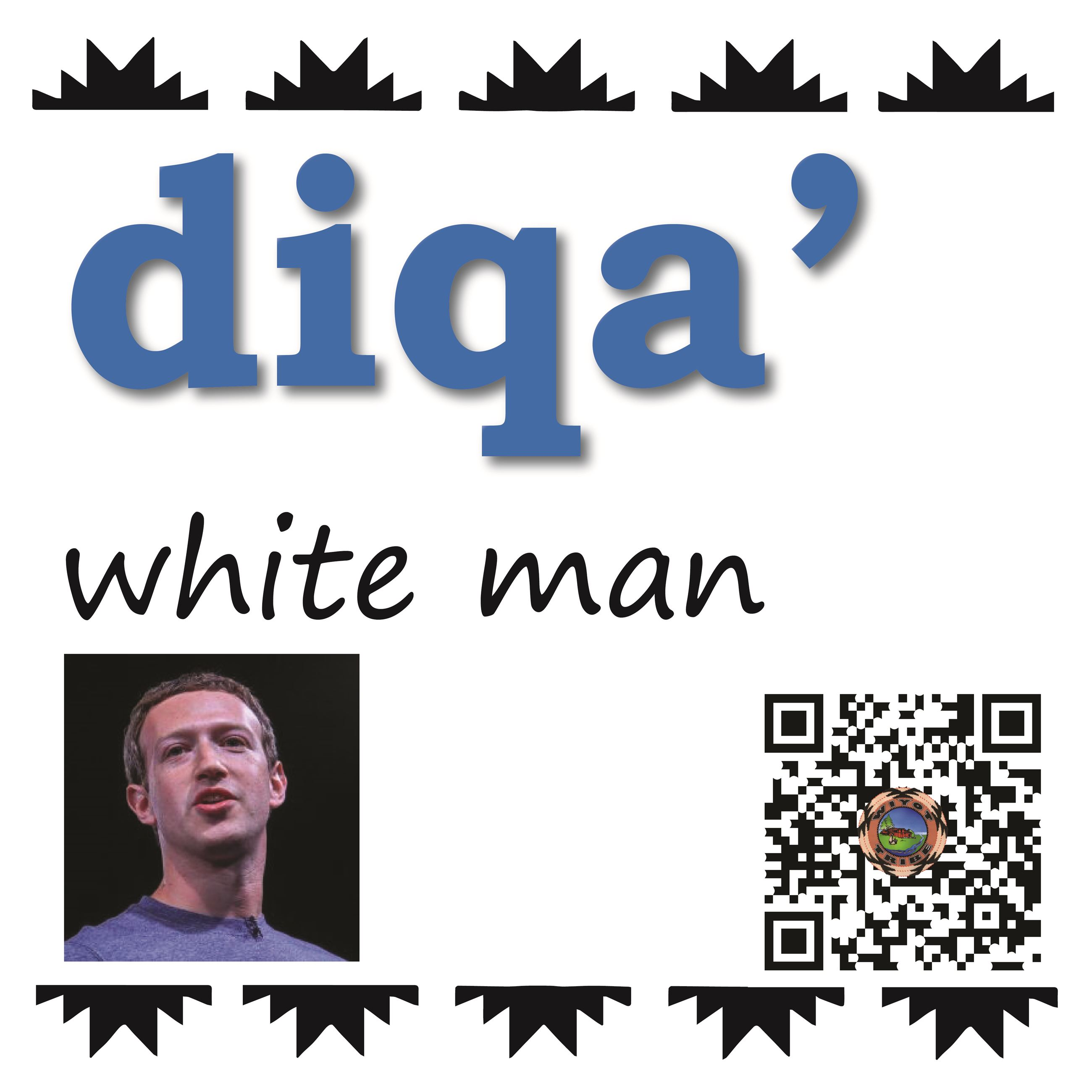 diqa' (white man)