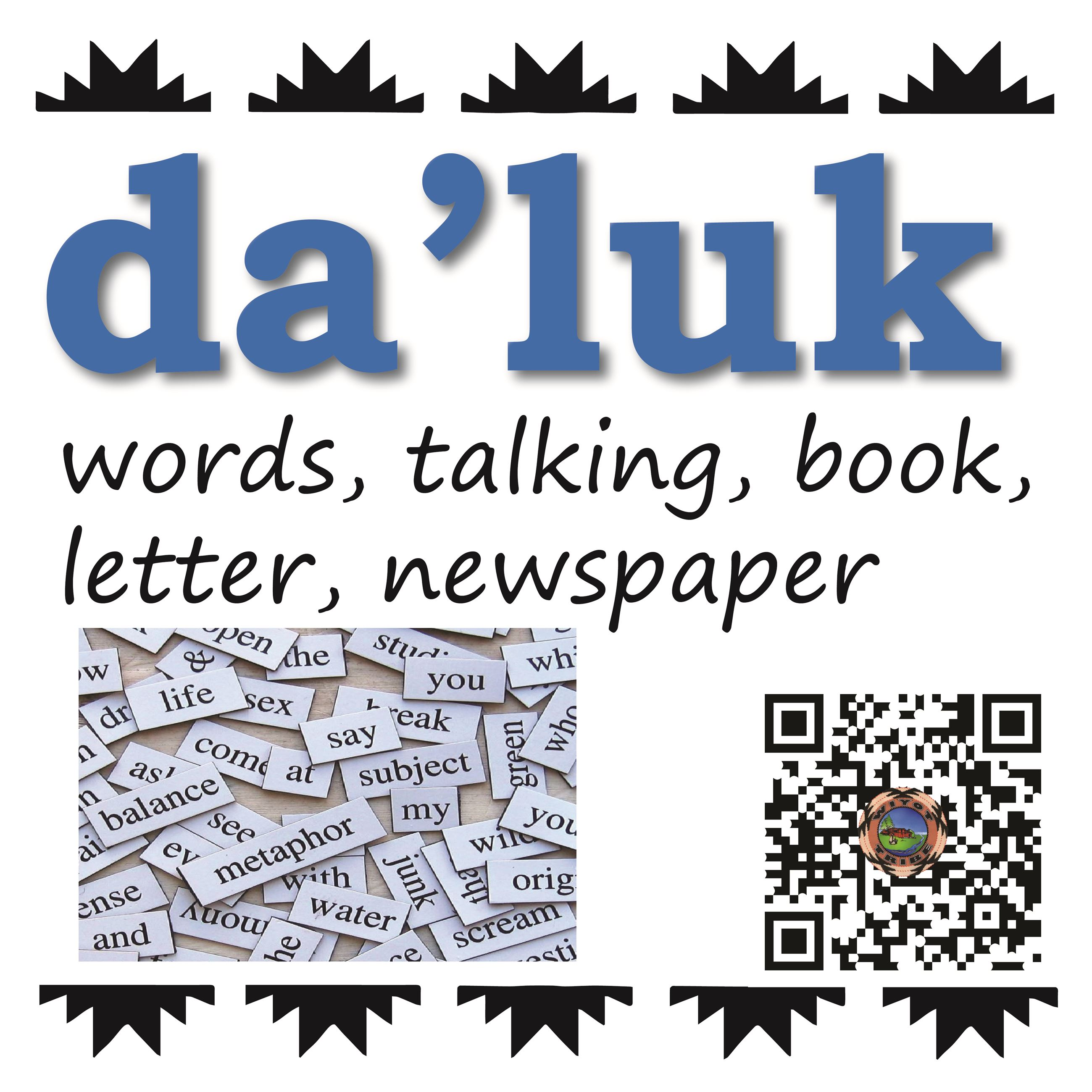 da'luk (words, talking, book, letter, newspaper)